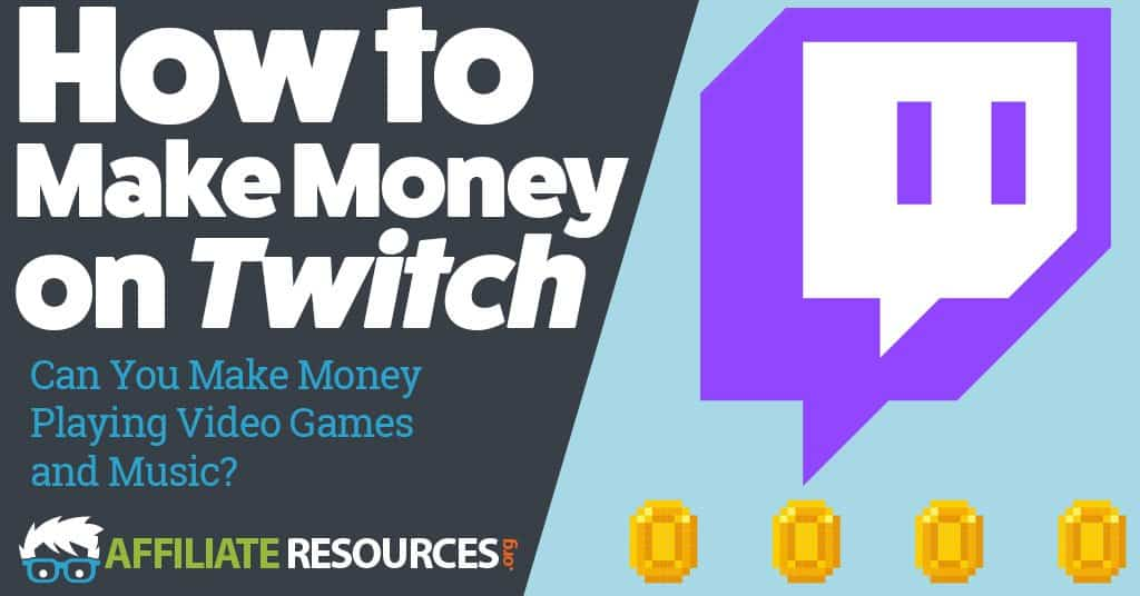 How to Make Money on Twitch