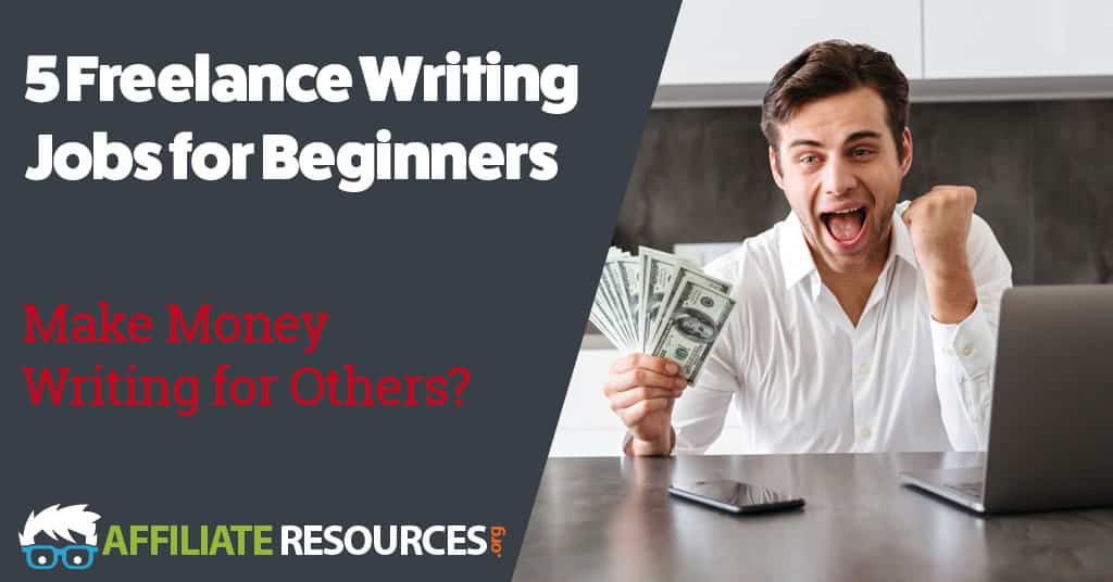 5 Freelance Writing Jobs for Beginners