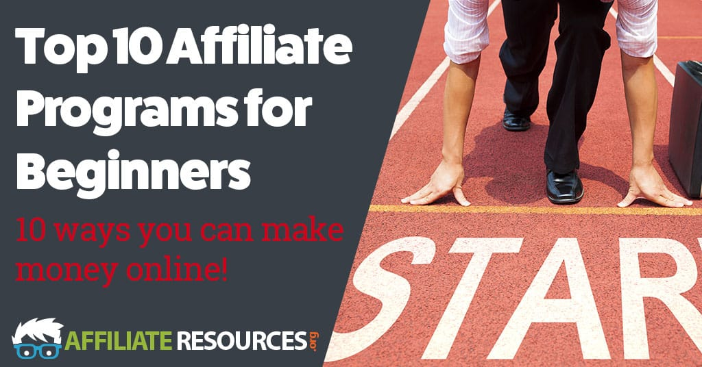 Top 10 Affiliate Programs for Beginners