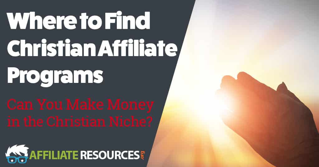 Where to Find Christian Affiliate Programs