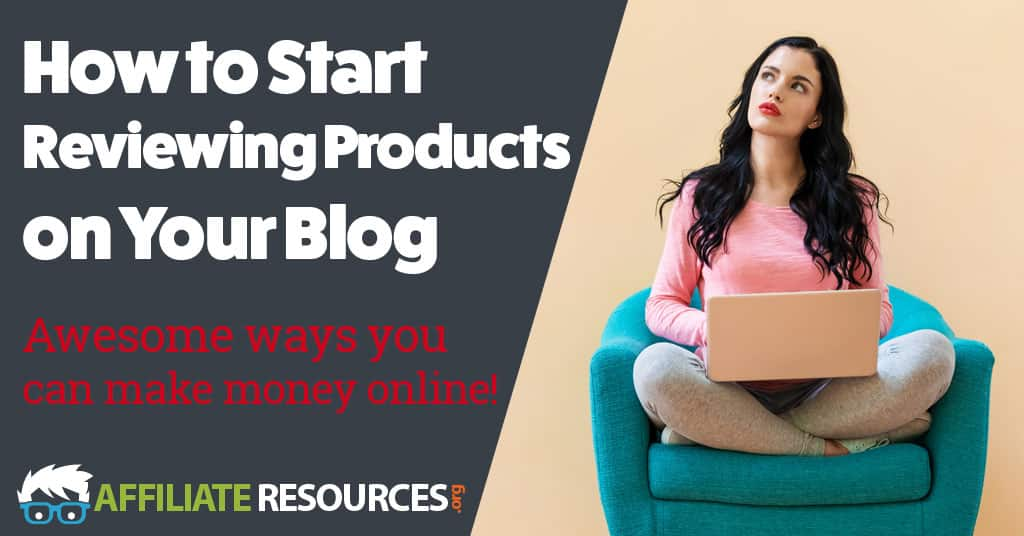 How to Start Reviewing Products on Your Blog